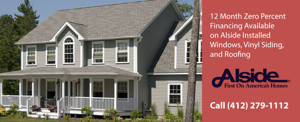 12 Month Zero Percent Financing Available onAlside Installed Windows  Vinyl Siding and Roofing. Call (412) 279-1112